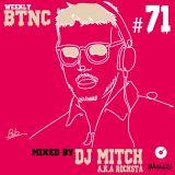 Weekly BTNC#071