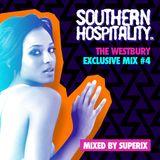 The Westbury Exclusive Mix #4