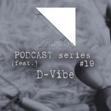 Dancing In podcast #19 w/ D-Vibe | 3AUG16 | Season 4