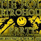 10 OCT2015 RETROHOUSE MIX 3H00 DJ BEXTORS  PTIE FOLIE DEERLIJK