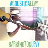 Barrington Levy:  'AcousticaLevy' release party and live performance, Kingston Dub Club, 8 May 2015