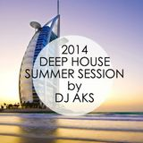 DJ AKS - Deep House - Summer Session 2014