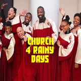 Church 4 rainy days! Shrtz