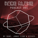Home Alone #001 mixed by Dune - Jonas Lion - Kisses
