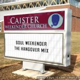 Soul Weekender - The Hangover Mix
