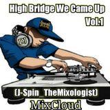 High Bridge We Coming Up - Vol.1