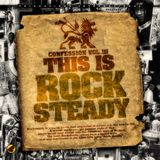TRIGGAFINGA INTL presents CONFESSION VOL.3 -THIS IS ROCKSTEADY