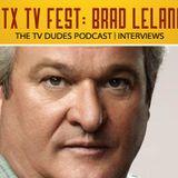 ATX TV Fest: Interview with Brad Leland