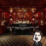 DJ MiCL - Live at the Continental Club (LA)
