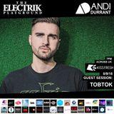 Electrik Playground 8/9/18 inc. Tobtok Guest Session