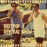 Britpop Revival Show #175 26th October 2016