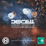 Dexcell - August Twenty:18 Mix (Hosted by MC Visionobi)