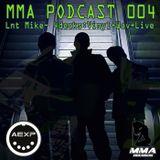 MMA PODCAST 004 - ACID TECHNO - MMA VS AEXP