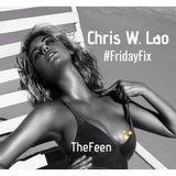 Chris W. Lao #TheFeen #FridayFix (Episode 042)
