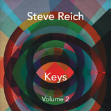Steve Reich Keys, a Mixtape, Vol. 2