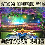 Atom House #13 - October 2015 Mix By: AtomJaxx [FREE DOWNLOAD]