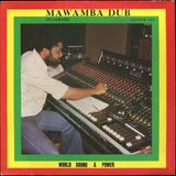 World Sound & Power Band - Mawamba Dub (Warrior) Chapter Two (D-Roy Records 1980)
