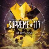 Supreme 117 with Spartaque