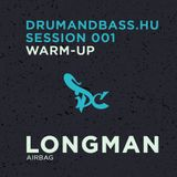 Longman - Drumandbass.hu Session 001 warm-up