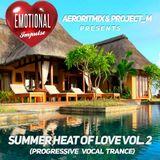 Emotional Impulse - Summer Heat Of Love Vol.2 (Continuous Mix)