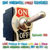 The Hoarders' Vinyl Emporium 169 - 'On'