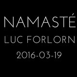 Namasté by Luc Forlorn (19 March 2016)