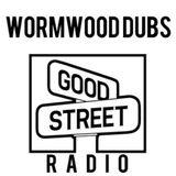 WD on Good Street Radio 22 April