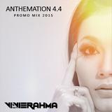 Vivie Rahma - ANTHEMATION 4.4 (Promo Mix January 2015)