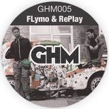 GHM005 Flymo & RePlay [08.13]
