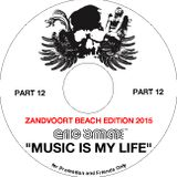 Music Is My Life Part 12 - Zandvoort Beach Edition 2015