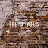 """The """"D"""" Vol:5"""