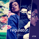 Regulator #114 @Radio LUZ
