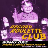 RECORD ROULETTE CLUB #57
