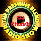 DJ Charli - Soulful House Mix - May 2020 - FULL MIX as played on The Premium Blend Radio Show