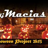 DJ MACIAS - Halloween Project 2k13 (www.djmacias.pl) #5.13