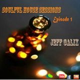 Soulful House Sessions # Episódio 1 with Jeff Calix