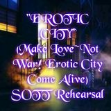 """Erotic City"" SOTT Rehearsal"