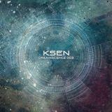 Ksen - Dreamscience 003