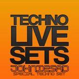 TECHNO LIVE SETS.. JOHNIESAD.. special techno set