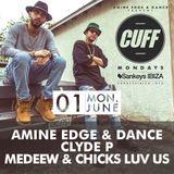2015.06.01 - Medeew & Chicks Luv Us @ CUFF - Sankeys, Ibiza SP