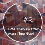 Less Than an Hour More Than Ever #2 By F... Me