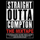 Straight Outta Compton - The Mixtape