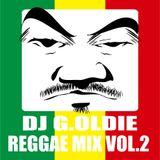 DJ G.OLDIE REGGAE MIX VOL2