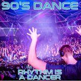 90'S DANCE : RHYTHM IS A DANCER