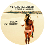 SOULFUL CLUB MIX | Summer 2014 | by James Barbadoro