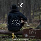 Ambient Folk Traveler