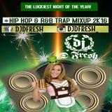 2K16 R&B-HIP HOP-TRAP - FOR ALL MY SEXY LADIES - DJDFRESH