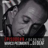 Episode #9 Dj Deaf