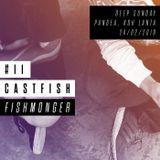 CASTFISH #11 w/ Fishmonger @ PANGEA, Koh Lanta [24/02/2019]
