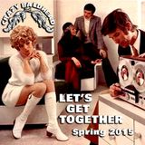 LET'S GET TOGETHER Spring 2015